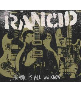 ... Honor Is All We Know-1 CD