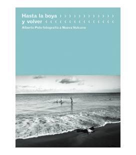 Hasta La Boya Y Volver-1 LIBRO