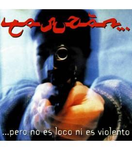 ...Pero No Es Loco Ni Es Violento (1 CASSETTE)