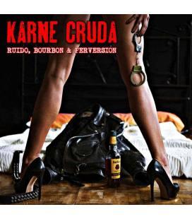 Ruido, Bourbon & Perversion