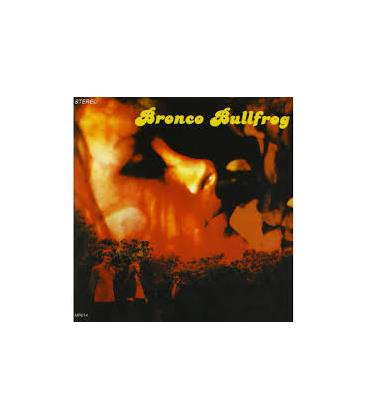 Bronco Bullfrog-1 CD