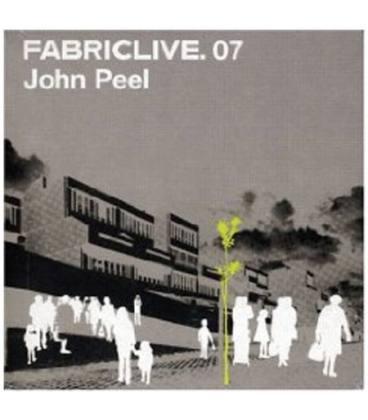 John Peel : Fabriclive 07-1 CD