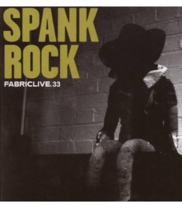 Spank Rock : Fabriclive 33-1 CD