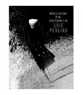 Oito Cancions Para Oito Poemas De Lois Pereiro-1 LIBRO