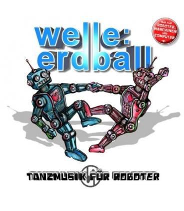 Tanzmusik Fur Roboter-1 CD