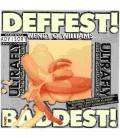 Deffest! And Baddest!-1 CD