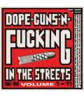 Dope, Guns & Fucking In The Streets: 1988-1998 Volume 1-11-2 CD