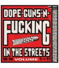 Dope, Guns & Fucking In The Streets: 1988-1998 Volume 1-11-3 LP