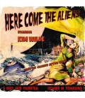 Here Come The Aliens-1 CD