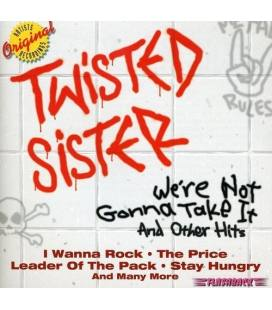 We'Re Not Gonna Take It And Other Hits-1 CD