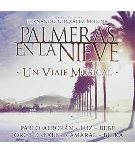 Palmeras En La Nieve - Un Viaje Musical-1 CD