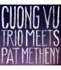 Cuong Vu Trio Meets Pat Metheny-1 CD
