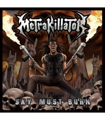 Sky Must Burn (CD)