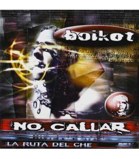 Ruta Del Che - No Callar (CD)