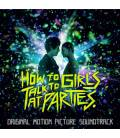 B.S.O. How To Talk To Girls At Parties (1 CD)