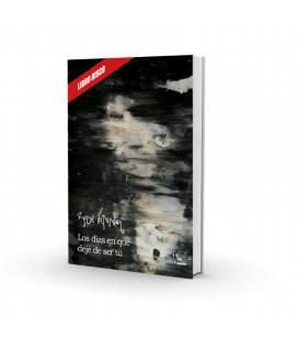 Los días en que dejé de ser tú (Libro+CD)