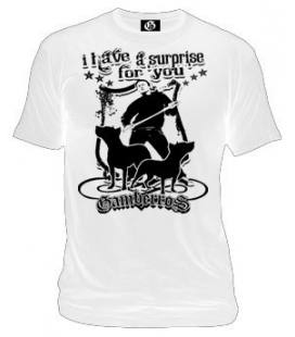 Camiseta Gamberros I have a surprise for you