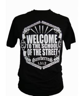 Camiseta Gamberros Welcome To The School Of The Street