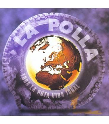 Toda La Puta Vida Igual (1 CD)
