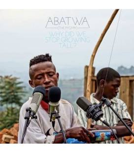 Abatwa (The Pygmy)-Why Did We Stop Growing Tall?-1 CD