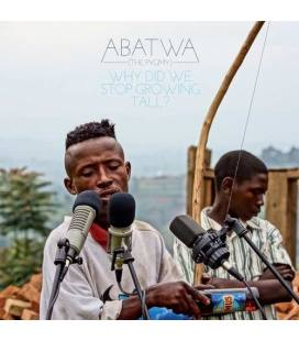 Abatwa (The Pygmy)-Why Did We Stop Growing Tall?-1 LP+1 CD