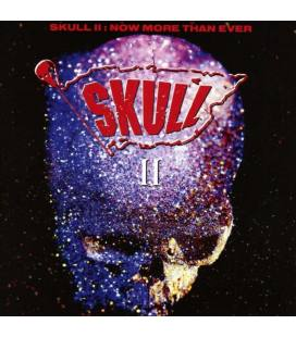 Skull II: Now More Than Ever (2 CD)