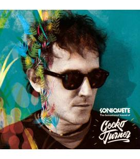 Soniquete: The Sensational Sound Of Gecko Turner (1 CD)