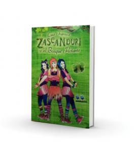 Zascanduri y el bosque flotante (1 Libro)