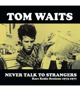 Never Talk To Strangers: Rare Radio Sessions 1973-1977 (1 LP)