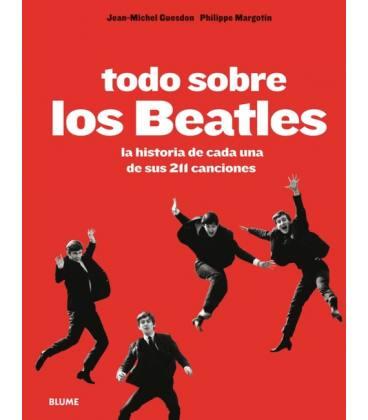 Todo Sobre Los Beatles (Rustica) - La Historia De Cada Una De Sus 211 Canciones (1 Libro)