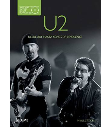 U2 - Desde Boy Hasta Songs Of Innocence (1 Libro)