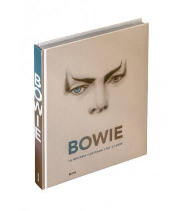 Bowie - La Historia Ilustrada (1 Libro)