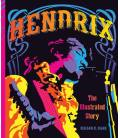 Hendrix - La Historia Ilustrada (1 Libro)