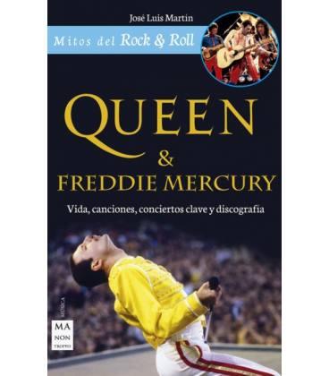 Queen & Freddy Mercury - Vida, Canciones, Conciertos Clave Y Discografía (1 Libro)