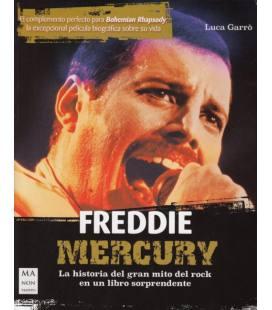 Freddie Mercury -La Historia Del Gran Mito Del Rock En Un Libro Sorprendente (1 Libro)