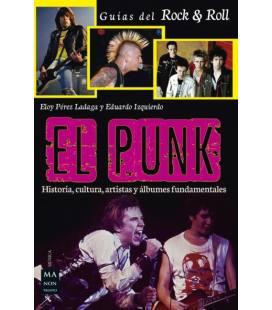 El Punk - Historia, Cultura, Artistas Y Albumes Fundamentales (1 Libro)