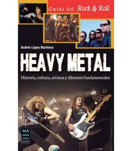 Heavy Metal - Historia, Cultura, Artistas Y Albumes Fundamentales (1 Libro)