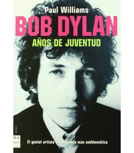 Bob Dylan, Anos De Juventud (1 Libro)