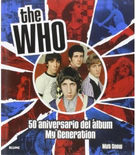 The Who - 50 Aniversario Del Album My Generation (1 Libro)