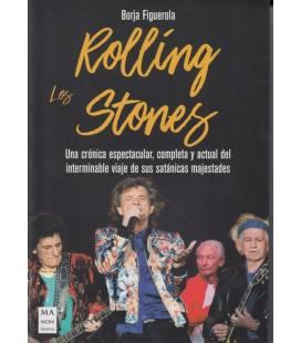 Los Rolling Stones - Una Cronica Espectacular, Completa y Actual del Interminable Viaje De Sus Satanicas Majestades (1 Libro)