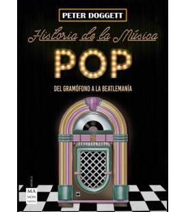 Historia De La Musica Pop - Del Grmofono A La Beatlemania (1 Libro)