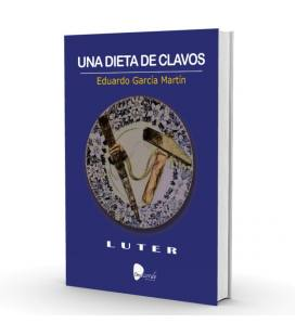 Una dieta de clavos (1 Libro)