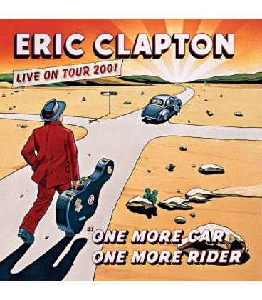 One More Car, One More Rider. - Eric Clapton