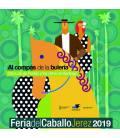 Al Son De La Buleria. Feria Del Caballo De Jerez 2019 (1 CD)