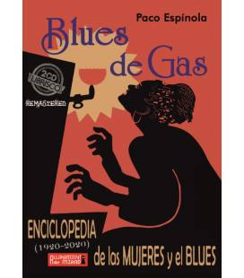 Blues De Gas: Enciclopedia De Las Mujeres Y El Blues (2 CD+1 Libro)