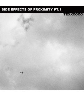 Side Effects Of Proximity: Part I (1 LP)