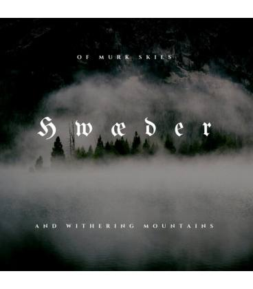Of Murk Skies and Withering Mountains (1 CD)