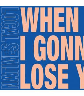 """When Am I Gonna Lose You (1 Single 7"""")"""