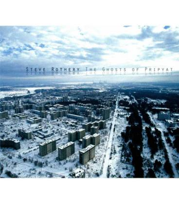 Steve Rothery - The Ghosts Of Pripyat (1 CD)
