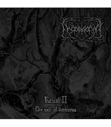 Ritual II: The Will of Darkness (1 CD EP)